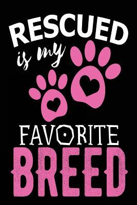 Rescued is My Favori...