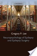 Neuropsychology of Epilepsy and Epilepsy Surgery