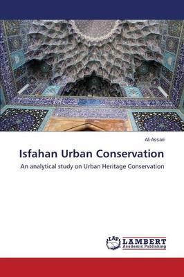 Isfahan Urban Conservation