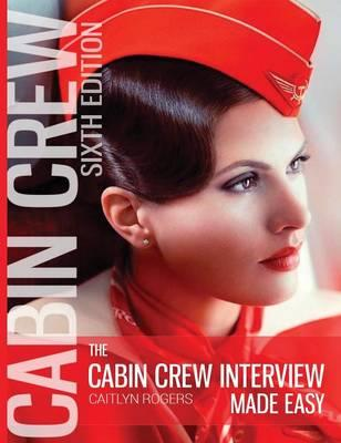The Cabin Crew Interview Made Easy (HARDCOVER)