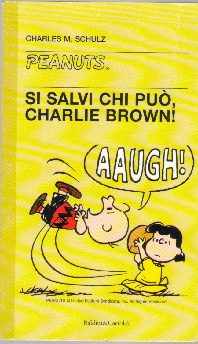 Si salvi chi può, Charlie Brown!