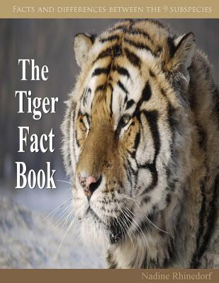 The Tiger Fact Book