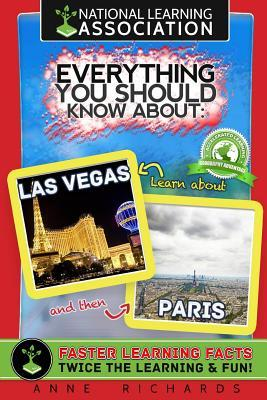 National Learning Association Everything You  Should Know About Las Vegas and Paris Faster Learning Facts