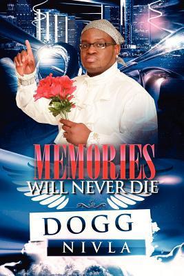 Memories Will Never Die!!