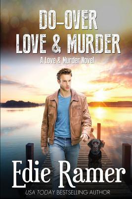 Do-Over Love & Murder
