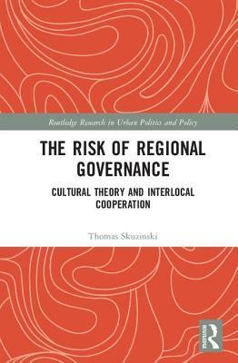 The Risk of Regional Governance