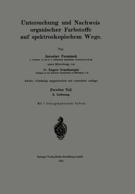 Untersuchung Und Nachweis Organischer Farbstoffe Auf Spektroskopischem Wege