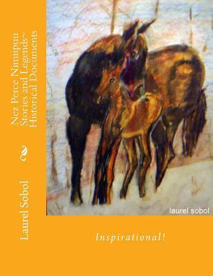 Nez Perce Nimiipuu Stories and Legends Historical Documents
