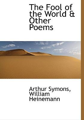 Fool of the World & Other Poems
