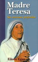 Madre Teresa / At Prayer with Mother Teresa