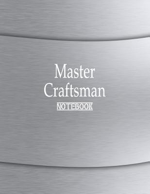Master Craftsman Not...