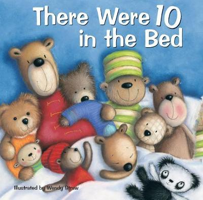 There Were 10 in the Bed (20 Favourite Nursery Rhymes - Illustrated by Wendy Straw)