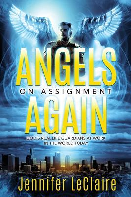 Angels on Assignment Again