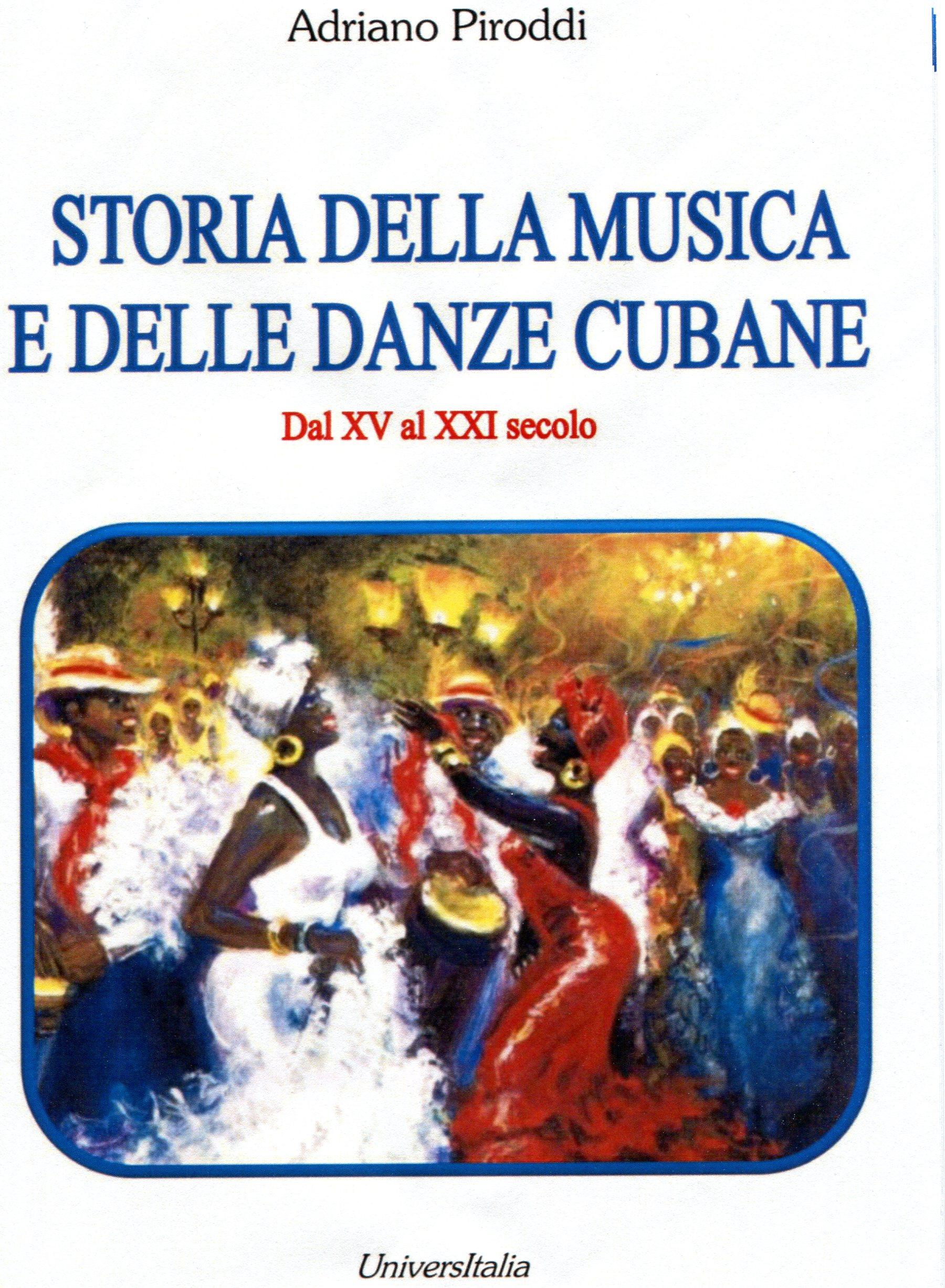 Storia della musica e delle danze cubane Vol. 2