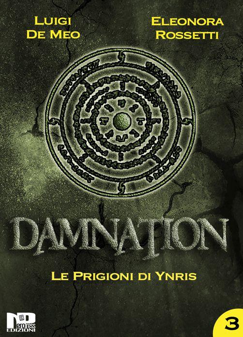Le prigioni di Ynris