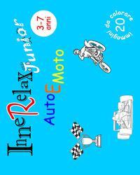 Auto e moto. InneRelax Junior. 20 immagini da colorare. Ediz. illustrata