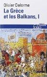 La Grèce et les Balkans, Tome 1