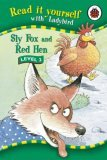 Sly Fox and Red Hen