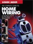 The Complete Guide to Home Wiring