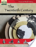 Focus on World History: The Twentieth Century