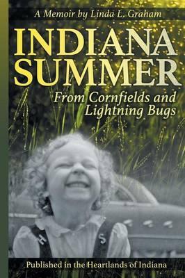 Indiana Summer