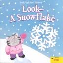 Look-A Snowflake