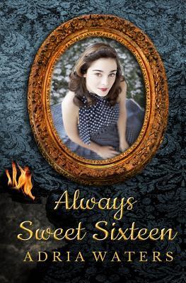 Always Sweet Sixteen