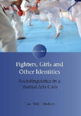 Fighters, Girls and Other Identities
