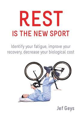 Rest is the new sport