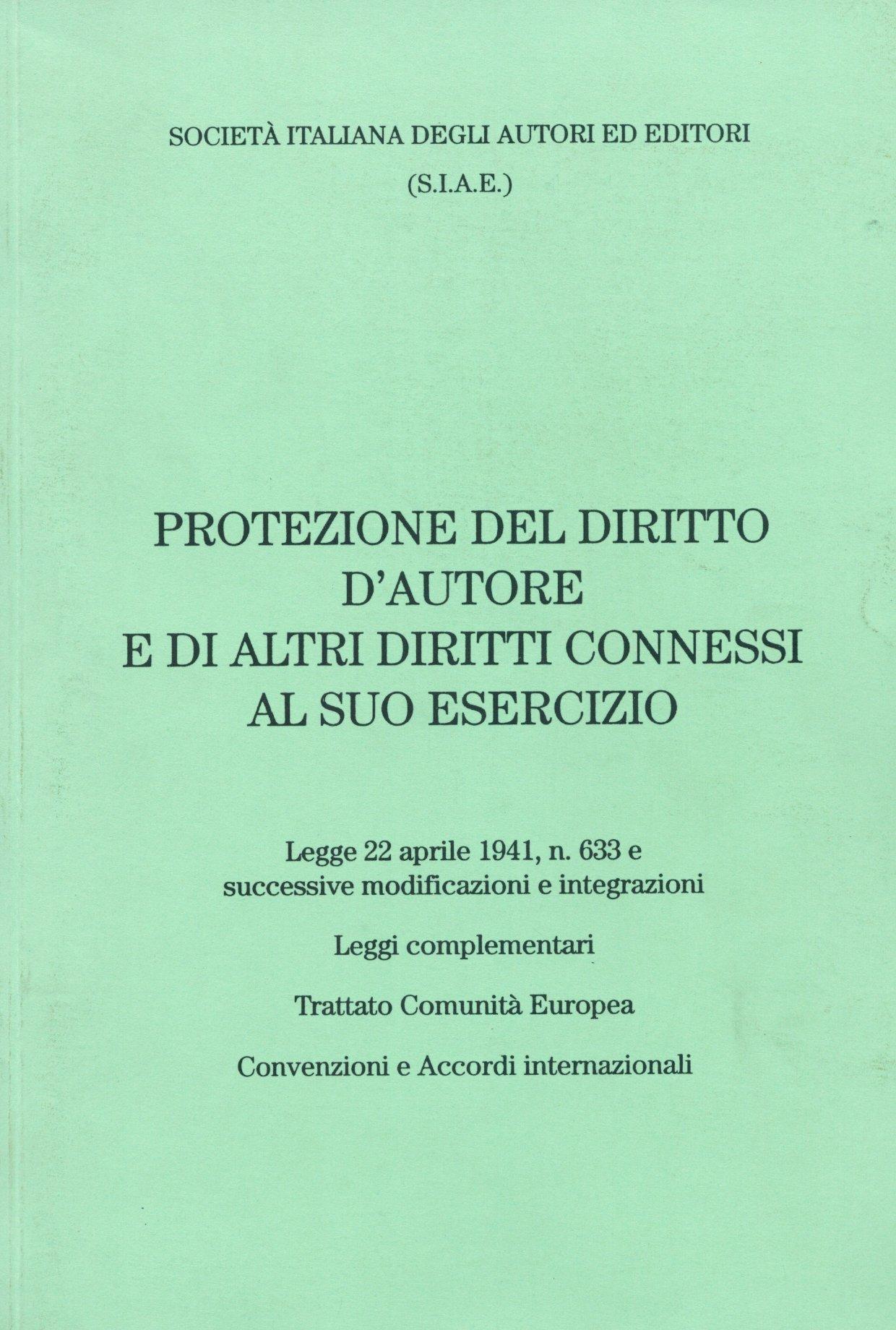 Protezione del diritto d'autore e di altri diritti connessi al suo esercizio
