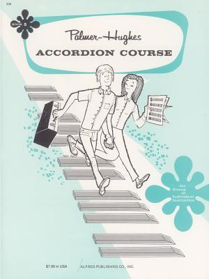 Palmer-Hughes Accordion Course, Book 5