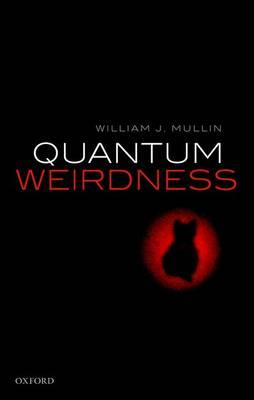 Quantum Weirdness