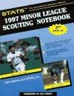 The Stats 1997 Minor League Scouting Notebook