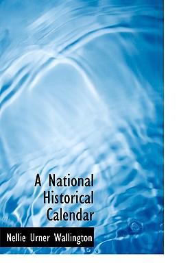 A National Historical Calendar