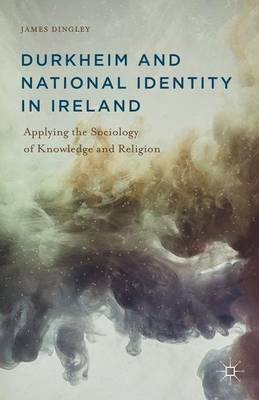 Durkheim and National Identity in Ireland
