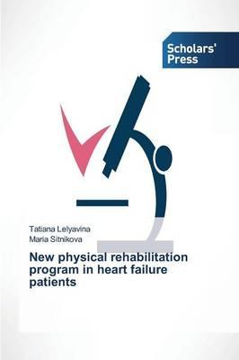 New physical rehabilitation program in heart failure patients