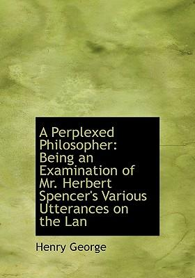 A Perplexed Philosop...