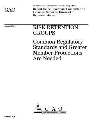 GAO-05-536 Risk Retention Groups
