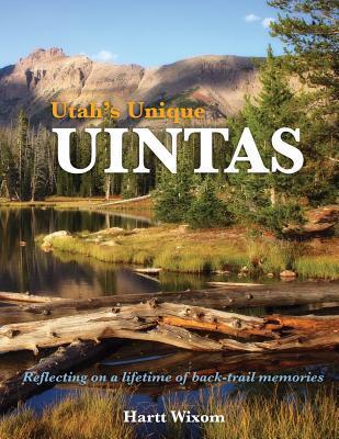 Utah's Unique Uintas