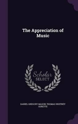 The Appreciation of Music