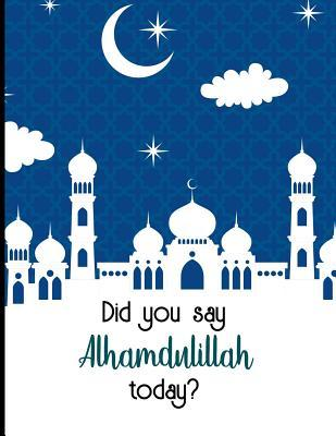 Did you say alhamdulliah today