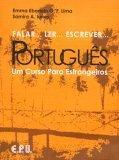 Falar... Ler... Escrever... Português