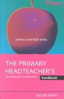 The primary head teacher's handbook