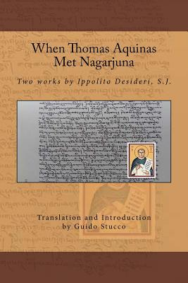 When Thomas Aquinas Met Nagarjuna
