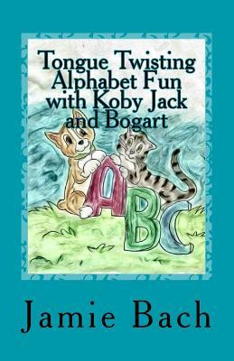Tongue Twisting Alphabet Fun With Koby Jack and Bogart