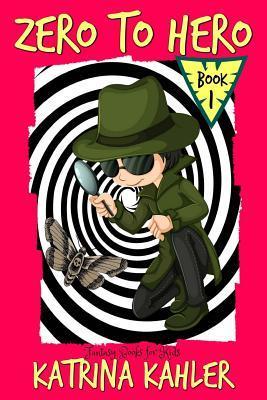 Fantasy Books for Kids - Zero to Hero! - the Adventures of Samuel Greene