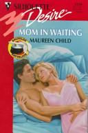 Mum in Waiting