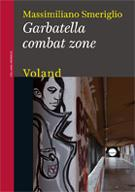 Garbatella combat zone