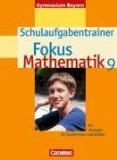 Fokus Mathematik- Gymnasium Bayern 9. Jahrgangsstufe. Schulaufgabentrainer