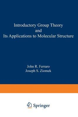 Introductory Group Theory and Its Application to Molecular Structure